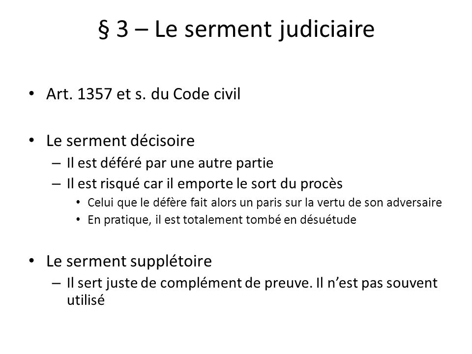 § 3 – Le serment judiciaire
