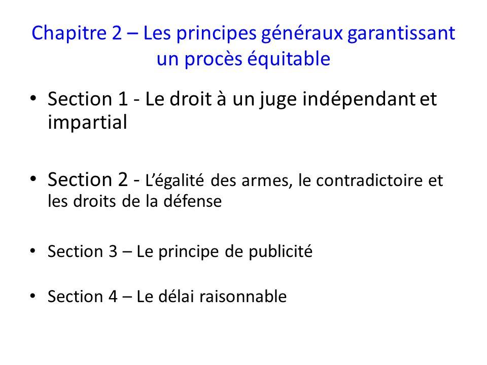 Chapitre 2 – Les principes généraux garantissant un procès équitable
