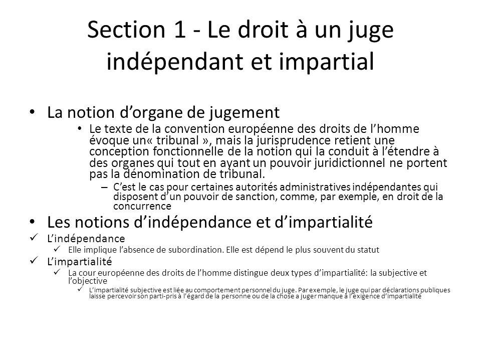 Section 1 - Le droit à un juge indépendant et impartial