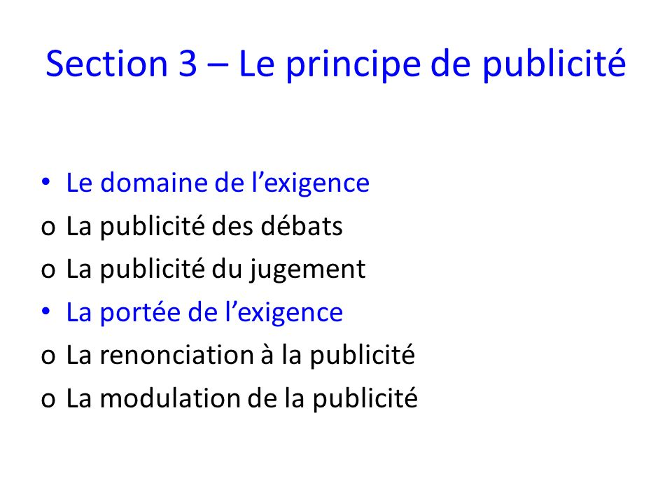 Section 3 – Le principe de publicité