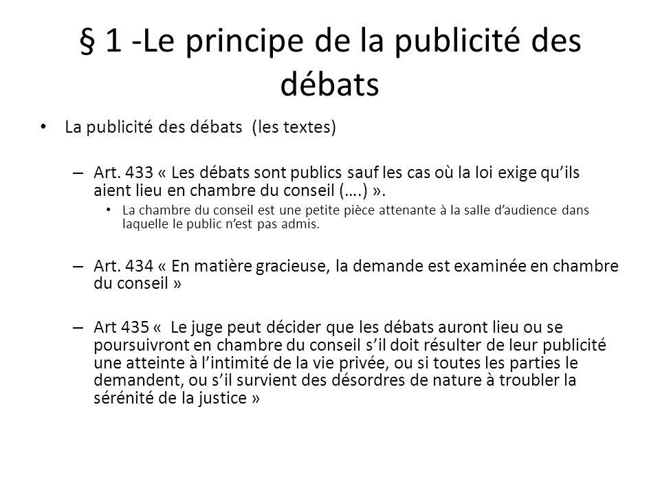 § 1 -Le principe de la publicité des débats