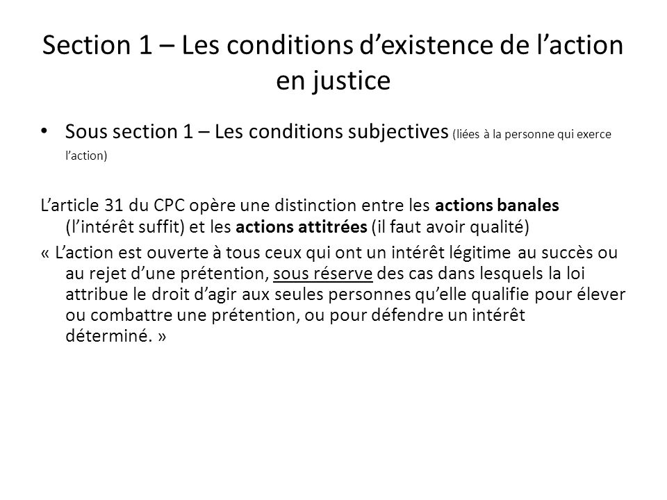 Section 1 – Les conditions d'existence de l'action en justice