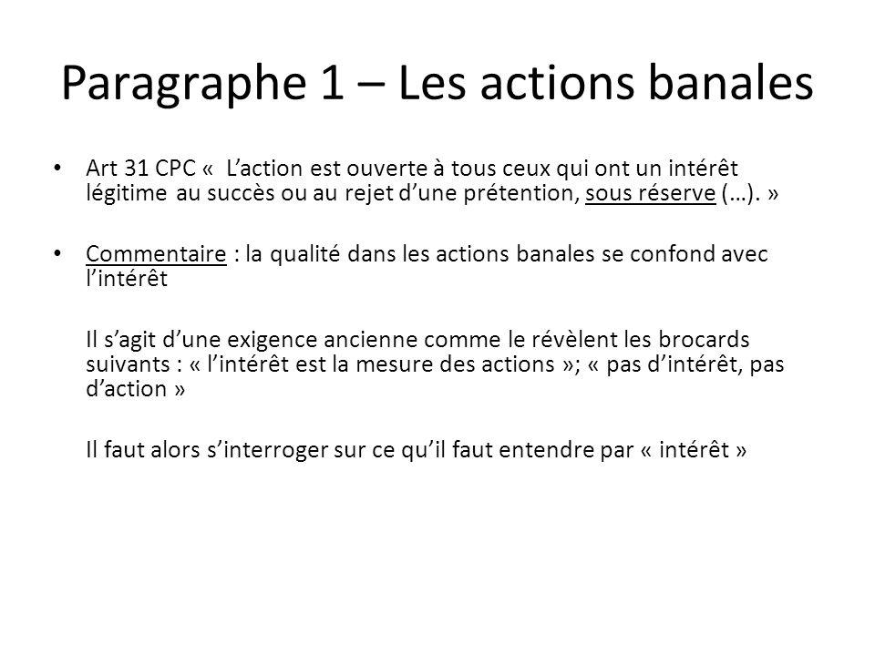 Paragraphe 1 – Les actions banales