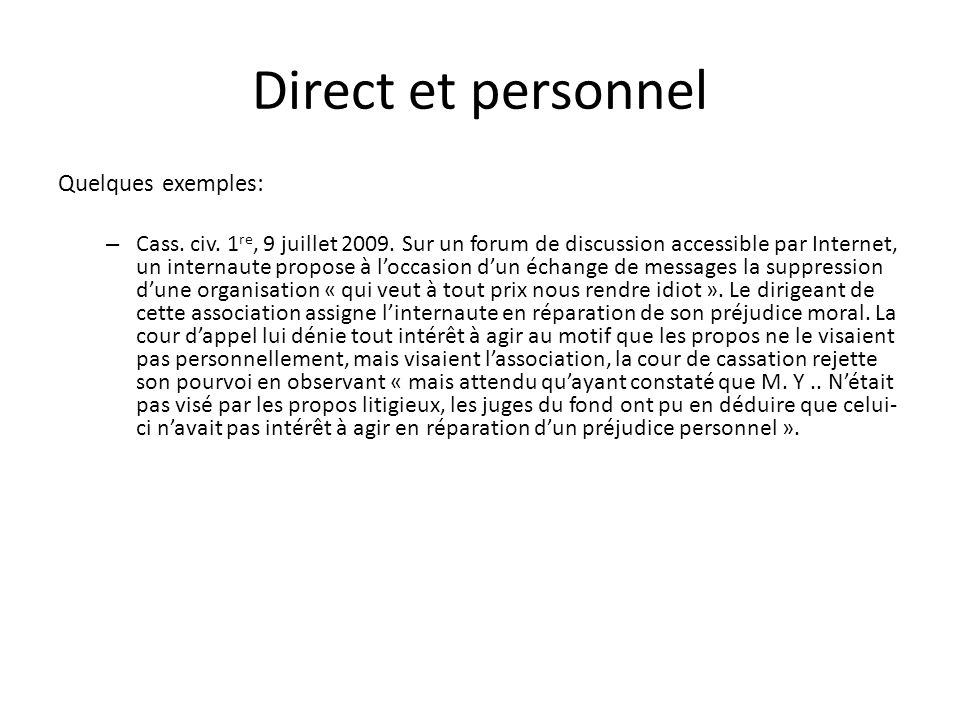 Direct et personnel Quelques exemples: