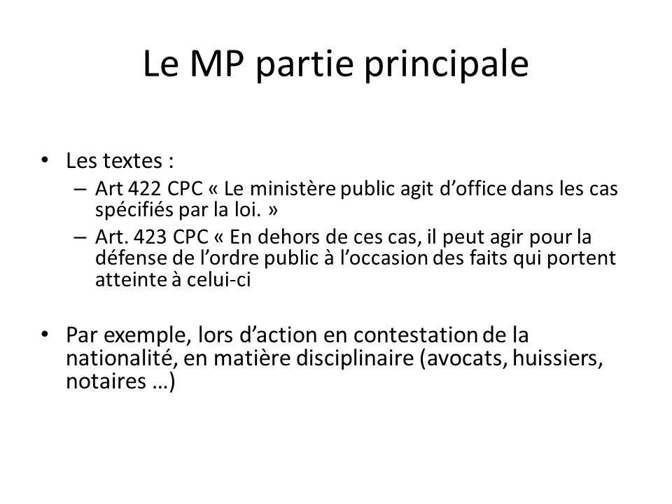 Le MP partie principale