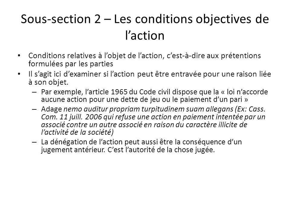 Sous-section 2 – Les conditions objectives de l'action