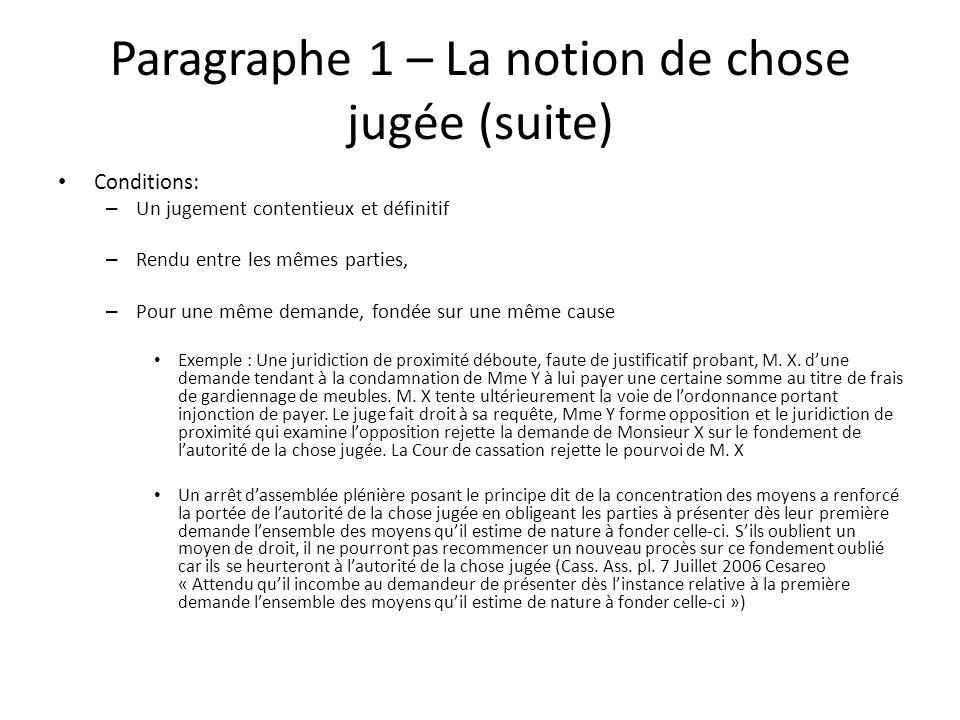 Paragraphe 1 – La notion de chose jugée (suite)