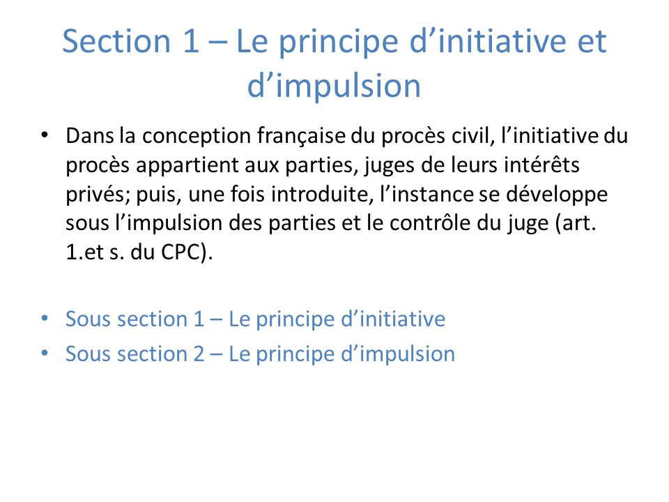 Section 1 – Le principe d'initiative et d'impulsion