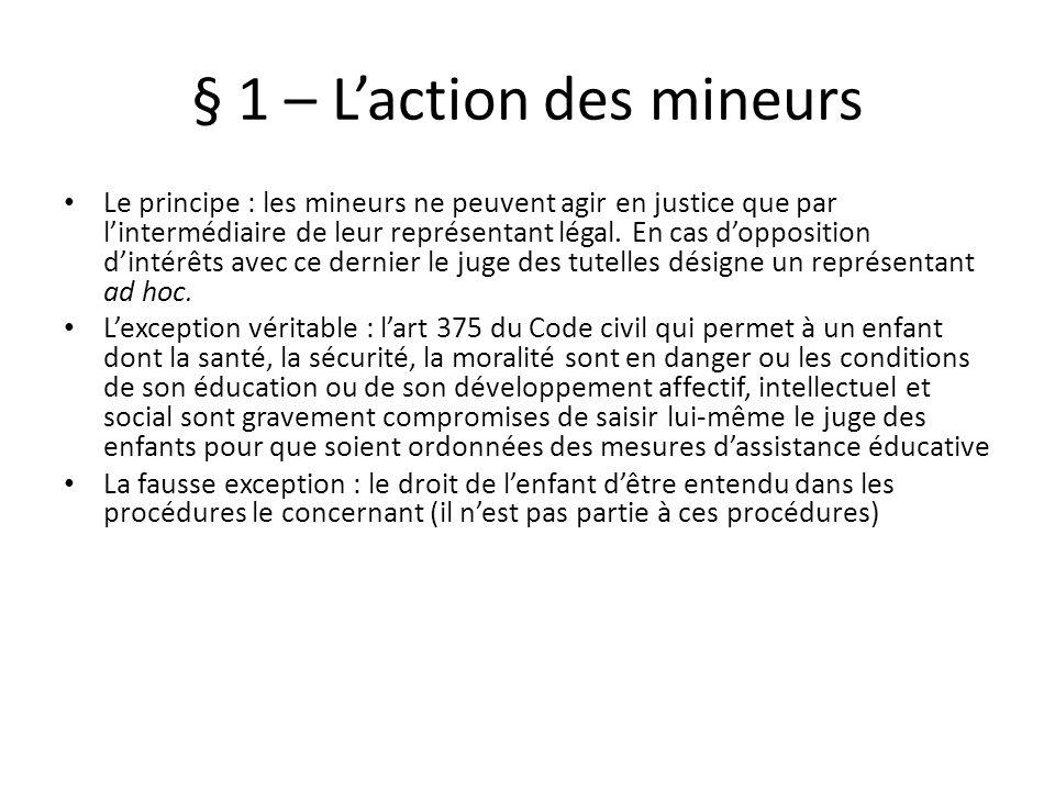 § 1 – L'action des mineurs