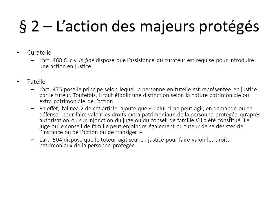§ 2 – L'action des majeurs protégés