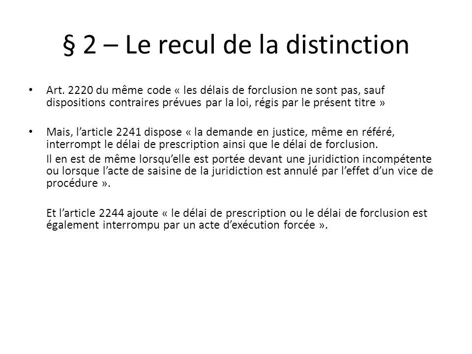 § 2 – Le recul de la distinction