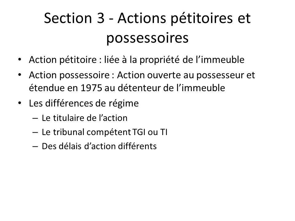 Section 3 - Actions pétitoires et possessoires