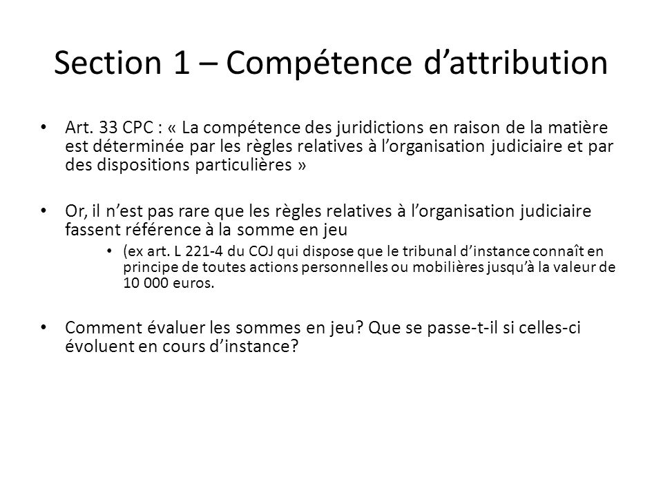 Section 1 – Compétence d'attribution