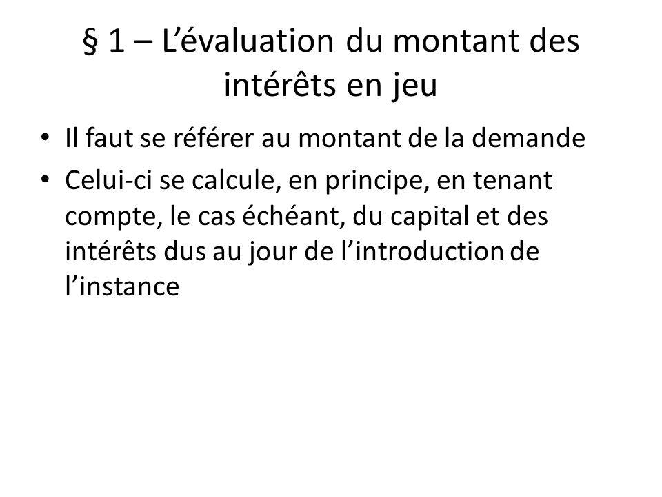 § 1 – L'évaluation du montant des intérêts en jeu