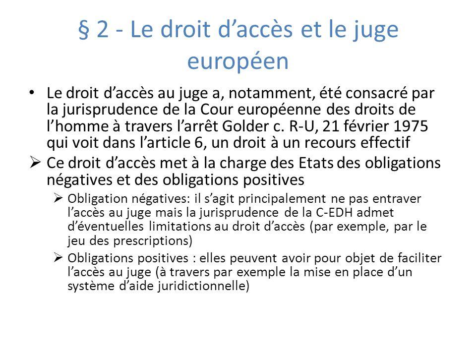 § 2 - Le droit d'accès et le juge européen