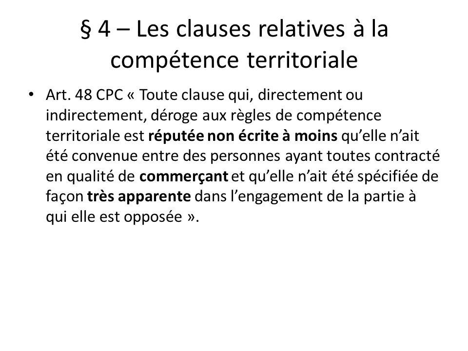 § 4 – Les clauses relatives à la compétence territoriale