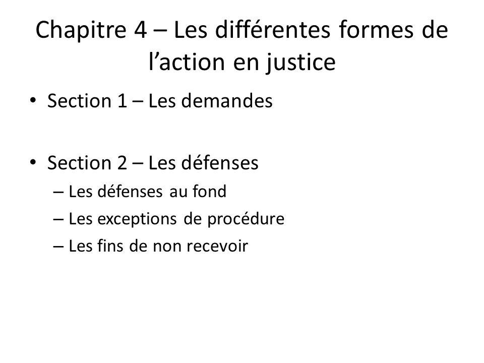 Chapitre 4 – Les différentes formes de l'action en justice