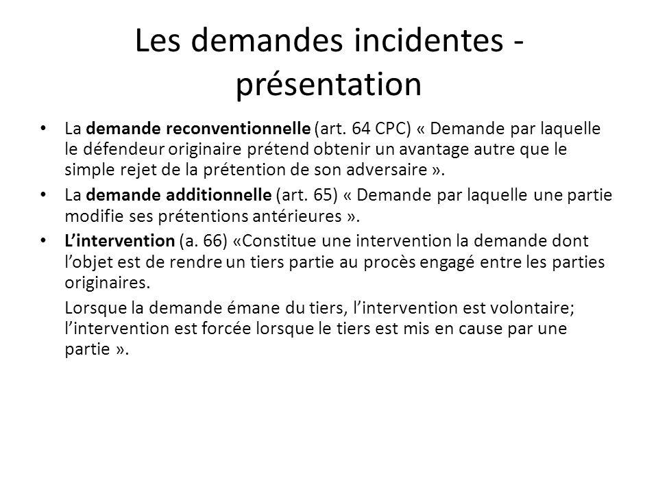 Les demandes incidentes - présentation