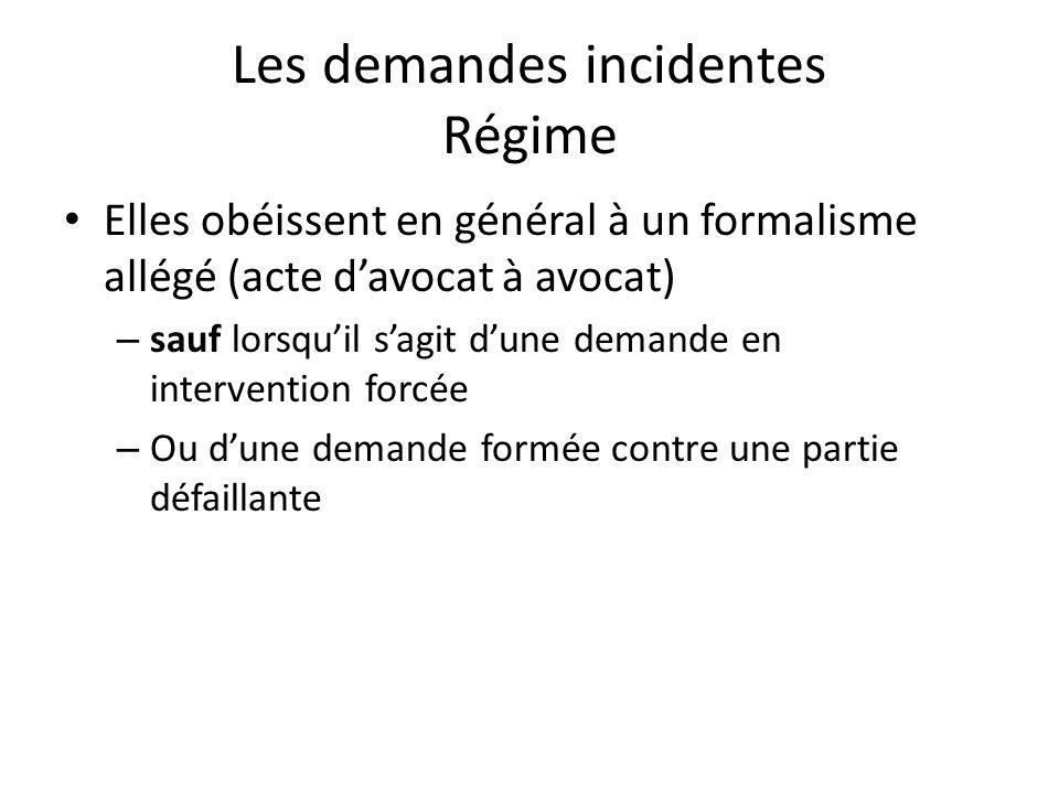 Les demandes incidentes Régime