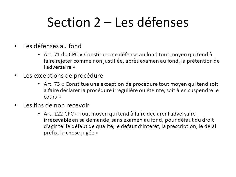 Section 2 – Les défenses Les défenses au fond