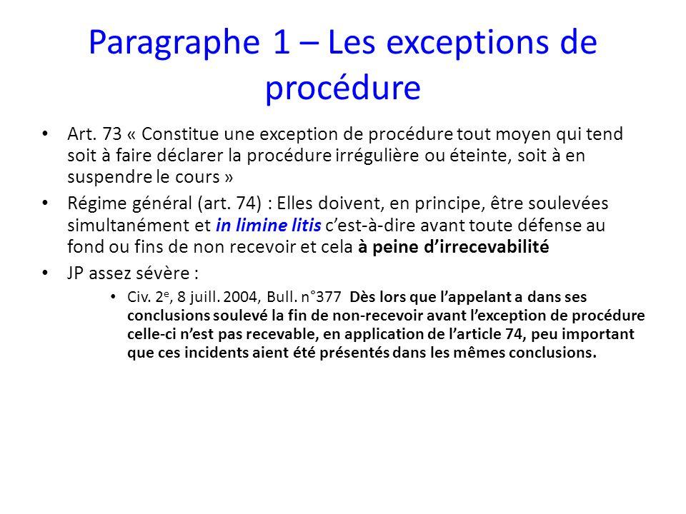 Paragraphe 1 – Les exceptions de procédure