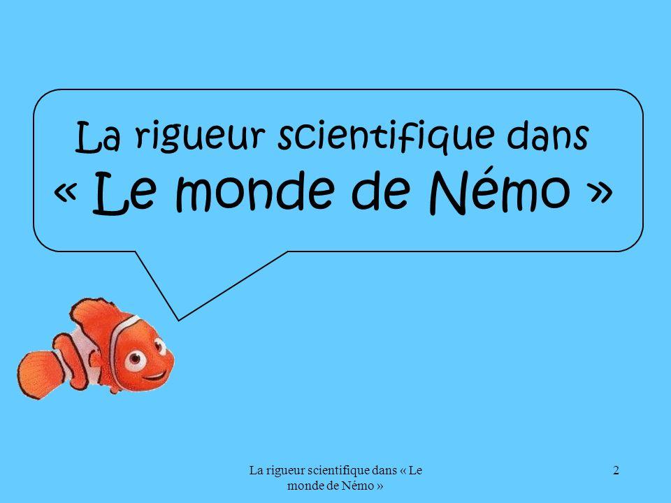 La rigueur scientifique dans « Le monde de Némo »