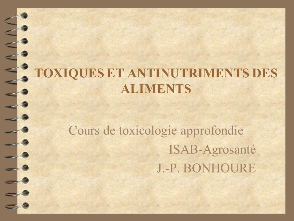TOXIQUES ET ANTINUTRIMENTS DES ALIMENTS