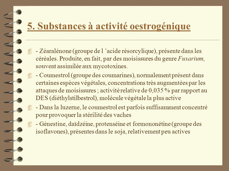 5. Substances à activité oestrogénique