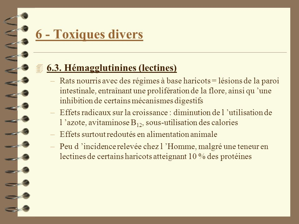 6 - Toxiques divers 6.3. Hémagglutinines (lectines)