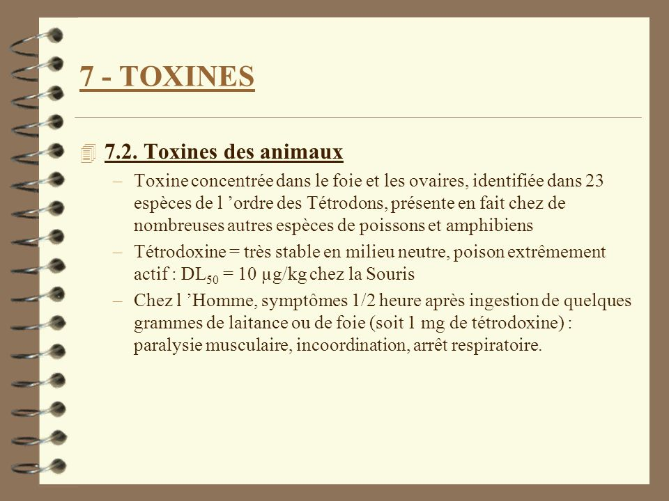 7 - TOXINES 7.2. Toxines des animaux