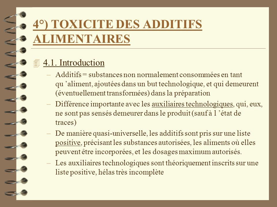 4°) TOXICITE DES ADDITIFS ALIMENTAIRES