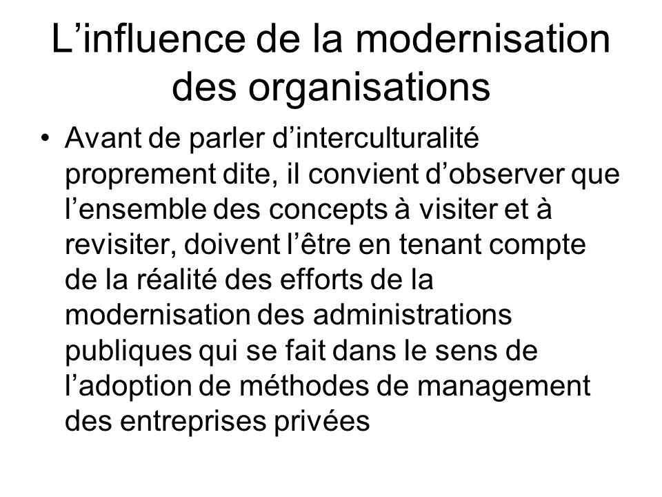 L'influence de la modernisation des organisations