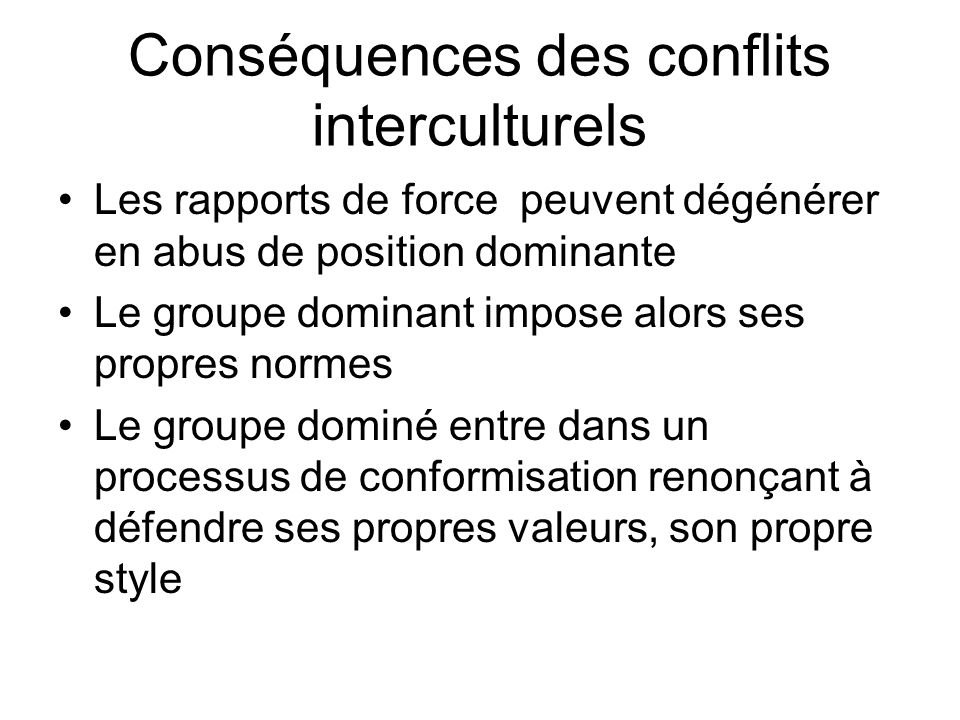 Conséquences des conflits interculturels