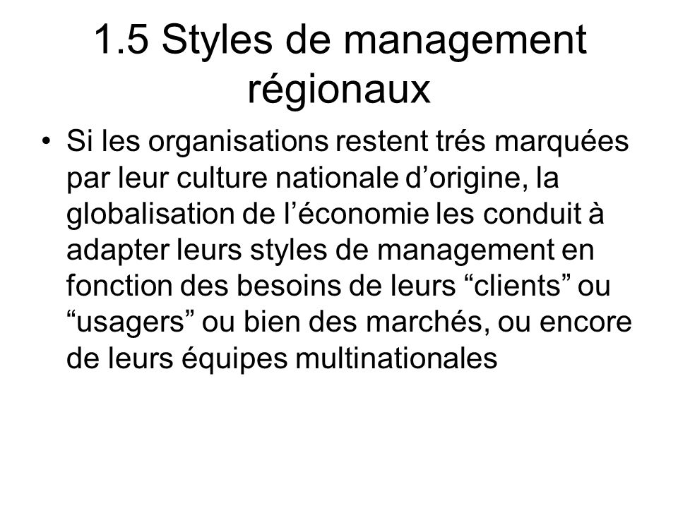 1.5 Styles de management régionaux