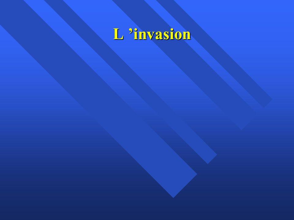 L 'invasion