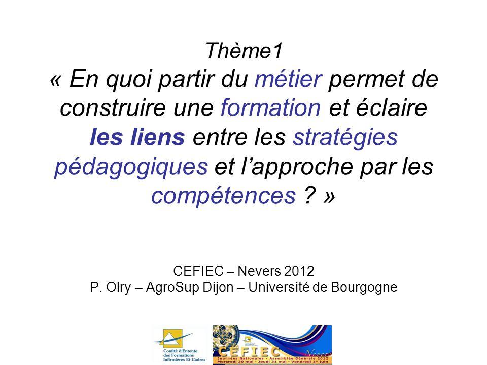 CEFIEC – Nevers 2012 P. Olry – AgroSup Dijon – Université de Bourgogne