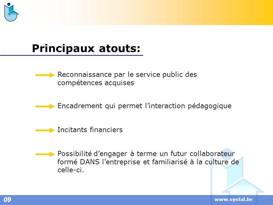 Principaux atouts: Reconnaissance par le service public des compétences acquises. Encadrement qui permet l'interaction pédagogique.