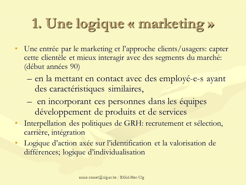 1. Une logique « marketing »