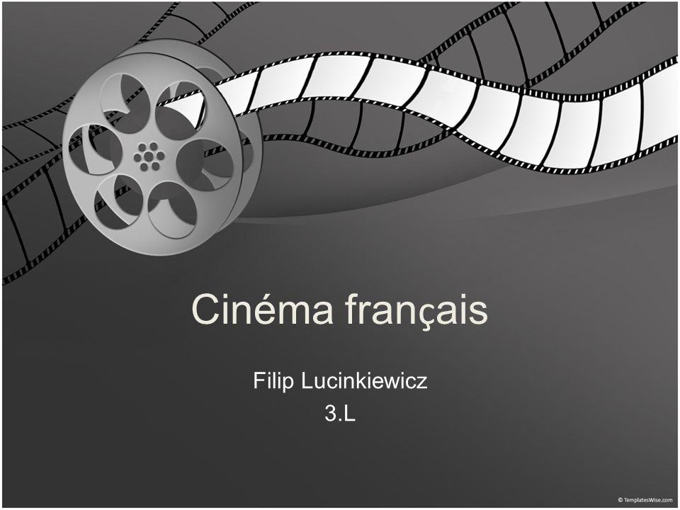 Cinéma français Filip Lucinkiewicz 3.L