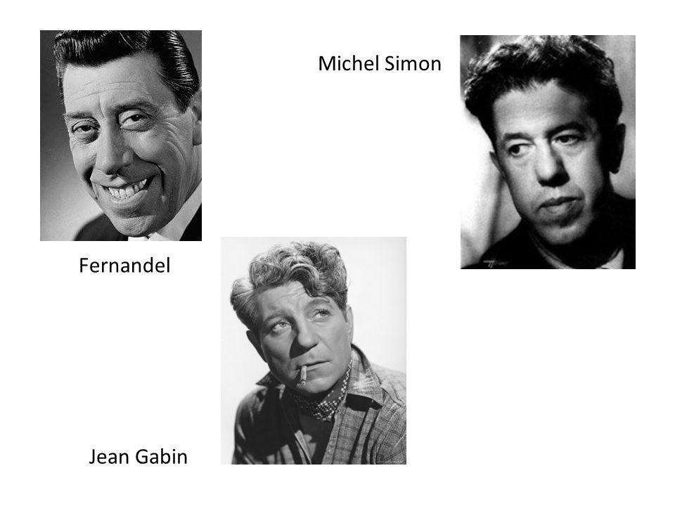 Michel Simon Fernandel Jean Gabin