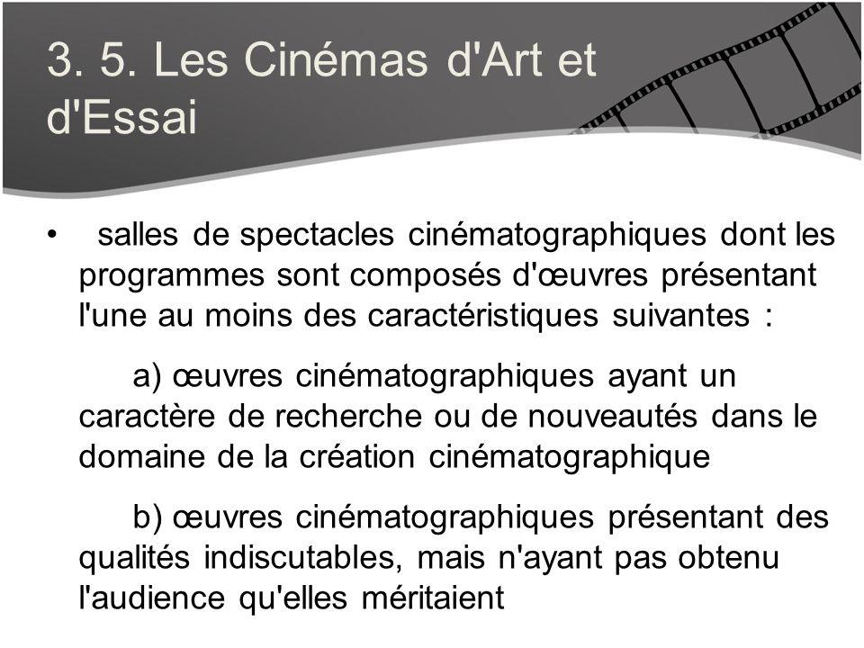 3. 5. Les Cinémas d Art et d Essai