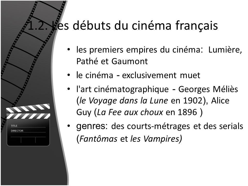 1.2. Les débuts du cinéma français