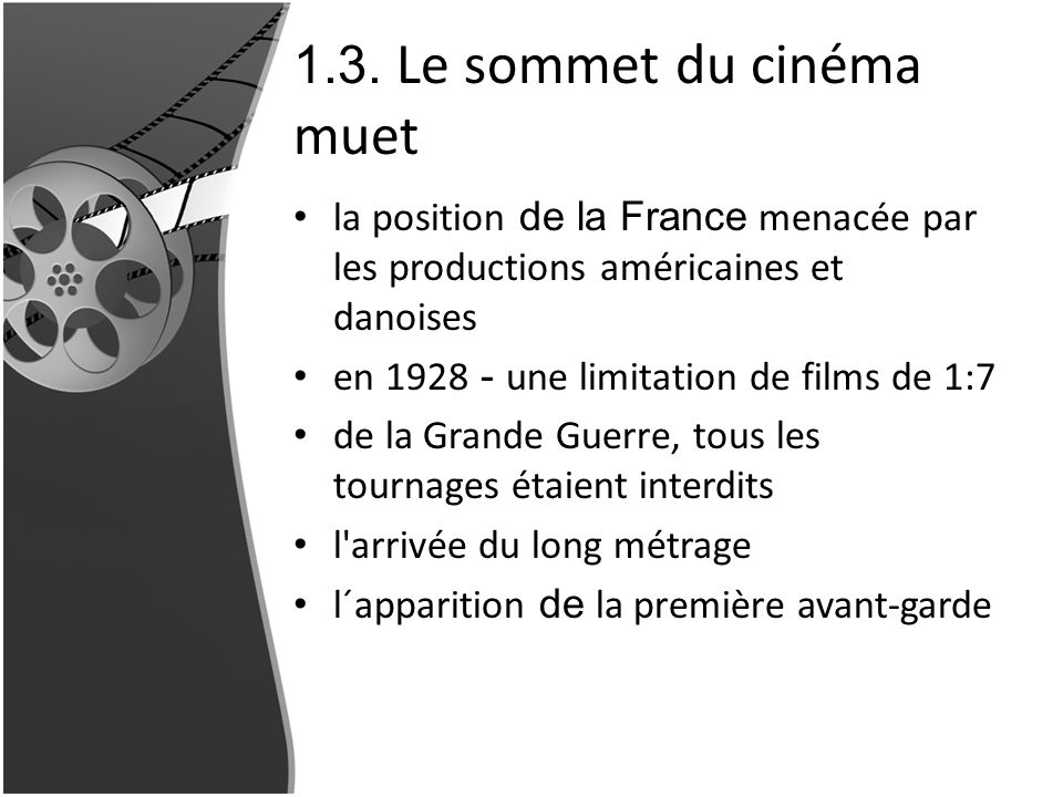 1.3. Le sommet du cinéma muet