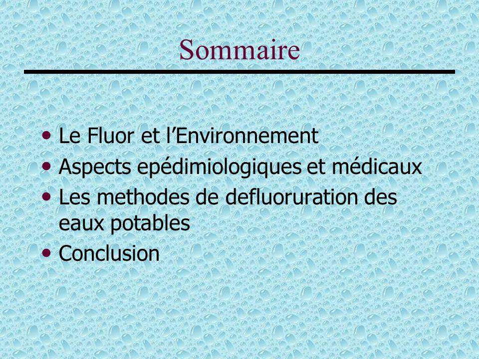Sommaire Le Fluor et l'Environnement