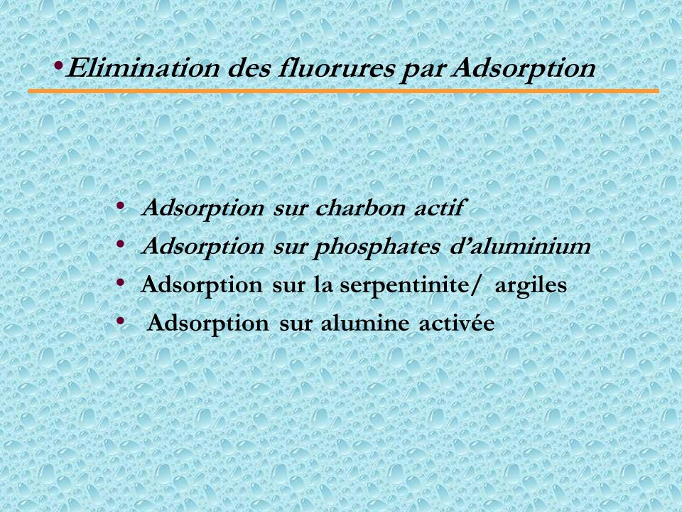 Elimination des fluorures par Adsorption