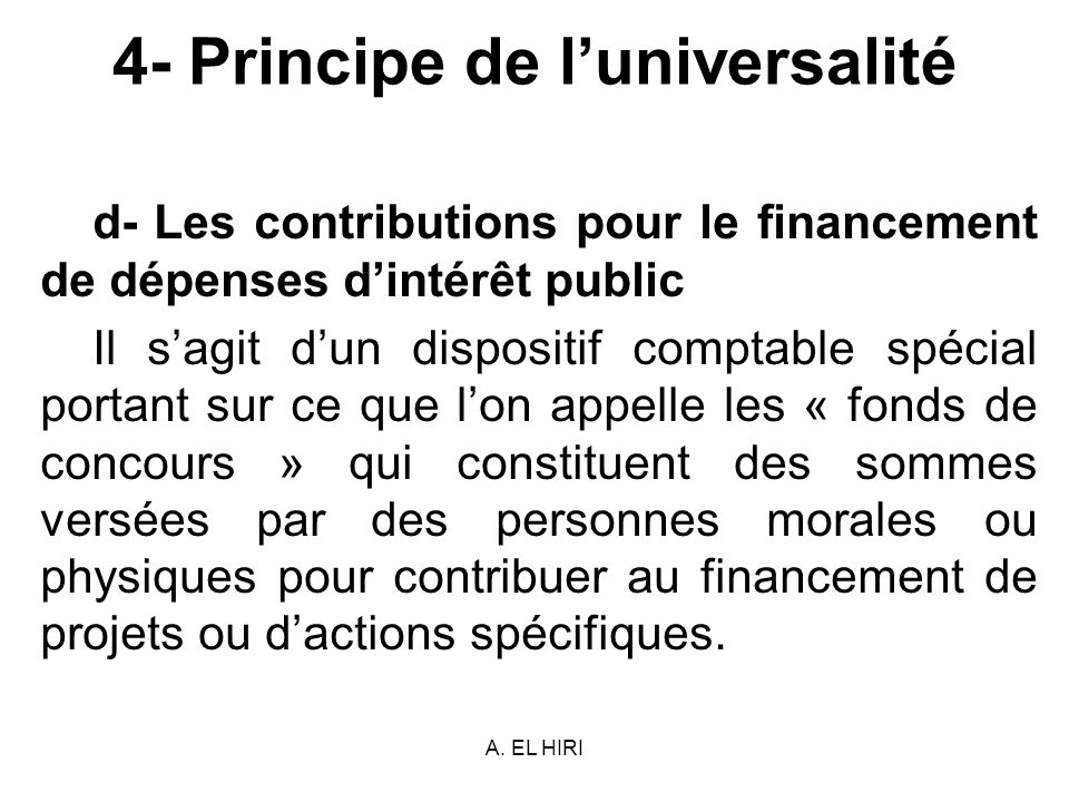 4- Principe de l'universalité
