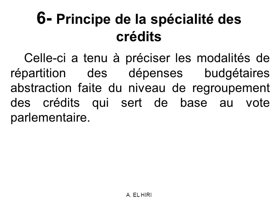 6- Principe de la spécialité des crédits