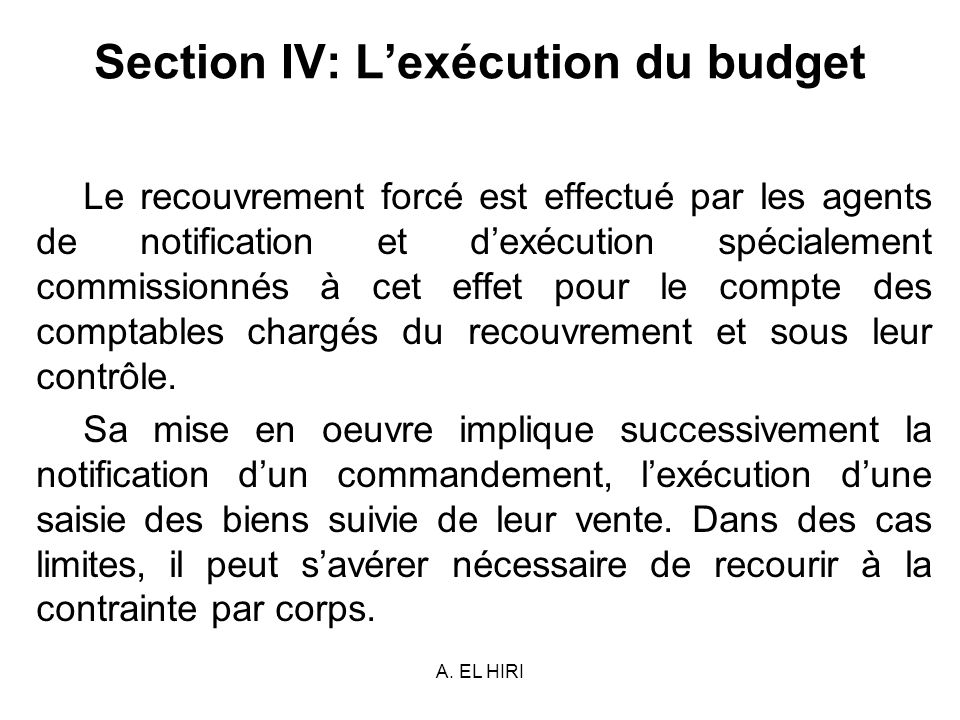Section IV: L'exécution du budget