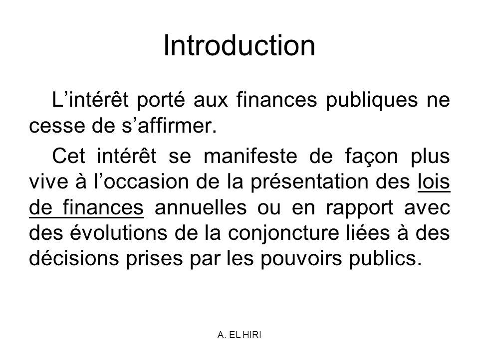 Introduction L'intérêt porté aux finances publiques ne cesse de s'affirmer.