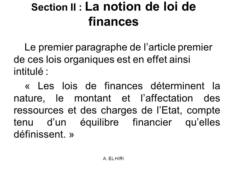 Section II : La notion de loi de finances